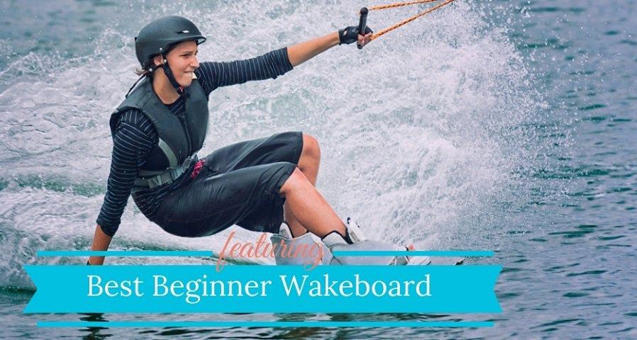 Best Beginner Wakeboard