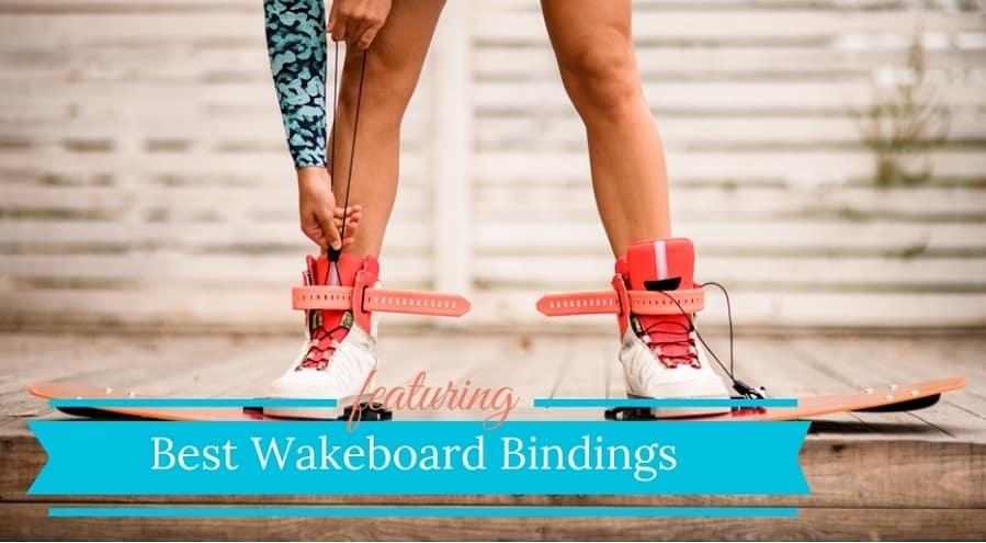 Best Wakeboard Bindings