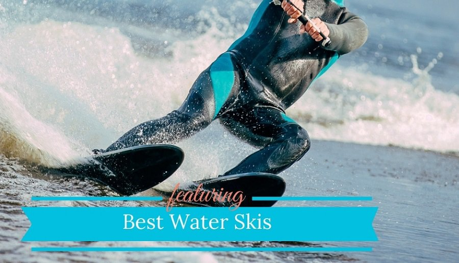 Best Water Skis