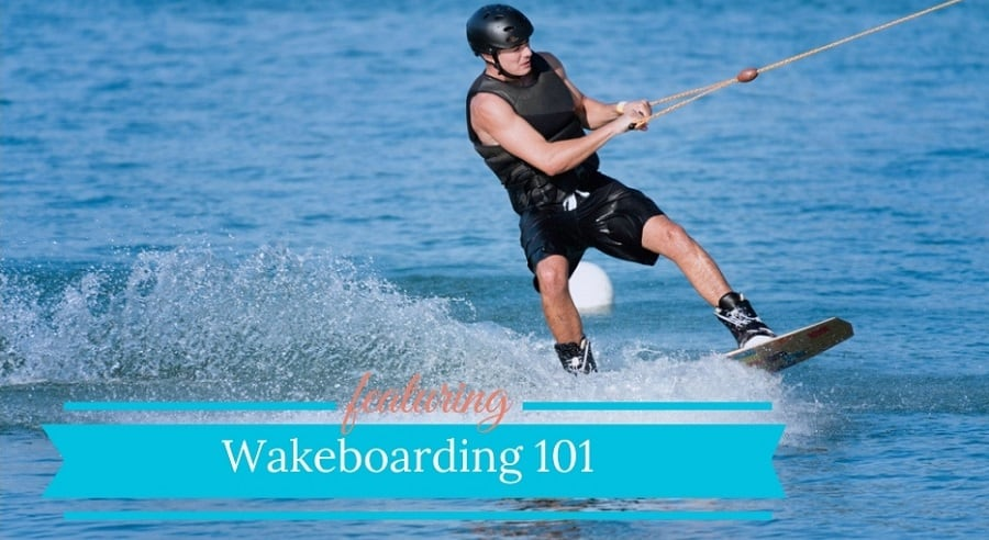 Wakeboarding 101 Gear Guide