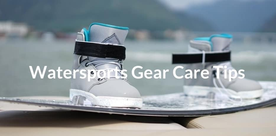 Watersports Gear Care Tips